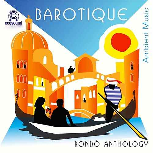 09/05 Rondò Anthology, Barotique, Ambient Music 2005